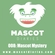 008: Mascot Mystery