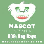009: Dog Days