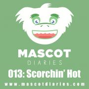 013: Scorchin' Hot