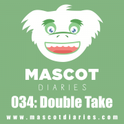 034: Double Take