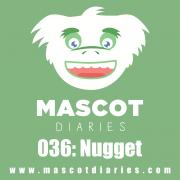 036: Nugget
