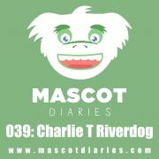 039: Charlie T. Riverdog