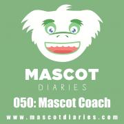 050: Mascot Coach