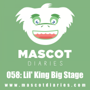 058: Lil' King Big Stage